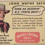 royal-crown-cola-john-wayne