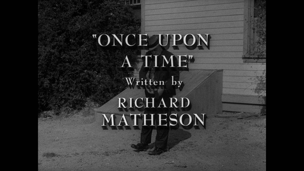 The Twilight Zone - Once Upon a Time - Richard Matheson